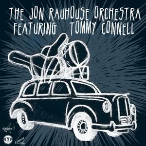The Jon Rauhouse Orchestra (feat. Tommy Connell)