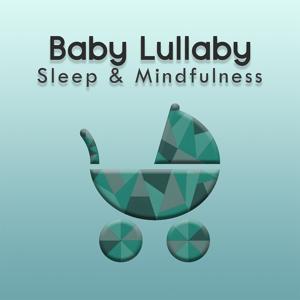 Baby Lullaby (Sleep & Mindfulness)