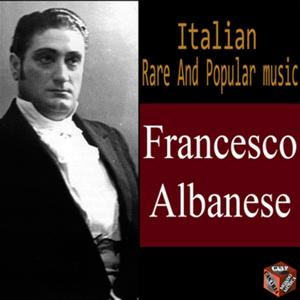 Rare and Popular Music Italy: Francesco Albanese