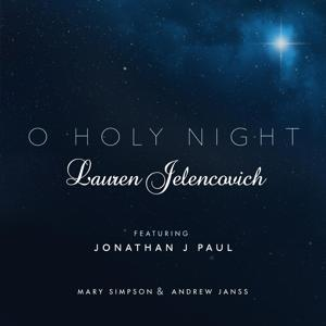 O Holy Night (feat. Jonathan J. Paul, Mary Simpson & Andrew Janss)