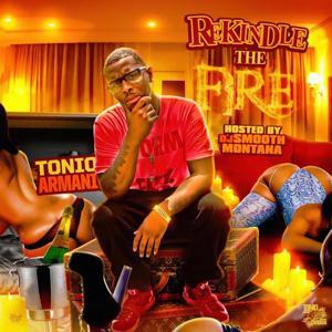 Rekindle the Fire: Hosted by DJ Smooth Montana
