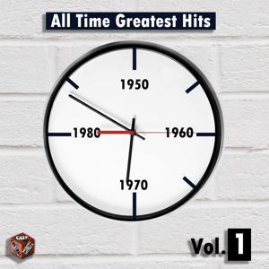 All Time Greatest Hits, Vol. 1