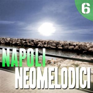 Napoli Neomelodici, Vol. 6