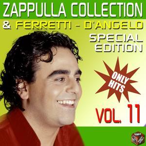Carmelo Zappulla, Ferretti & D'Angelo Collection, Vol. 11