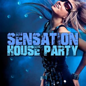 Sensation House Party