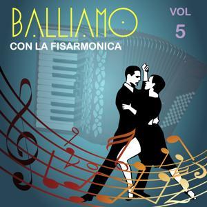 Balliamo con la fisarmonica, Vol. 5