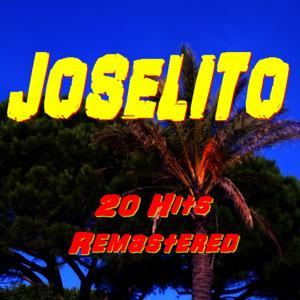 Joselito (20 Hits-Remastered)