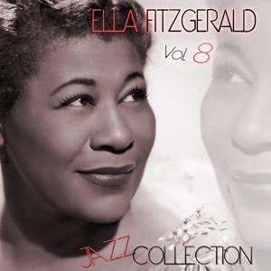 Ella Fitzgerald Jazz Collection, Vol. 8