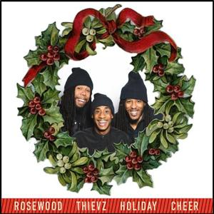 Rosewood Thievz Holiday Cheer - EP