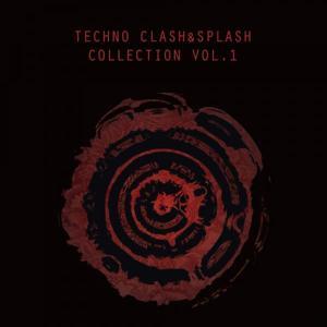 Techno Clash&Splash Collection, Vol. 1