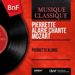 Pierrette Alarie chante Mozart (Mono Version)