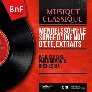 Mendelssohn: Le songe d'une nuit d'été, extraits (Mono Version)