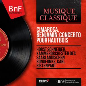 Cimarosa, Benjamin: Concerto pour hautbois (Mono Version)