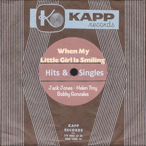 When My Little Girl Is Smiling (Kapp Records - Hits & Singles)