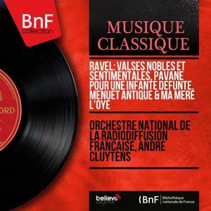 Ravel: Valses nobles et sentimentales, Pavane pour une infante défunte, Menuet antique & Ma mère l'Oye (Mono Version)