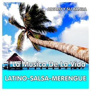 La Música de la Vida (Latino-Salsa-Merengue)