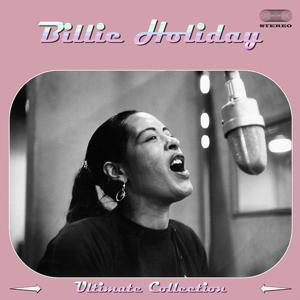 Billie Holiday (Ultimate Collection)
