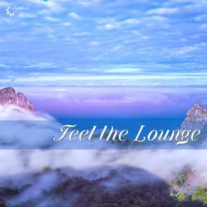 Feel the Lounge