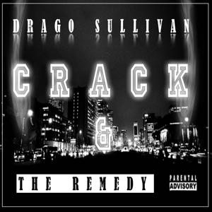 Crack & the Remedy