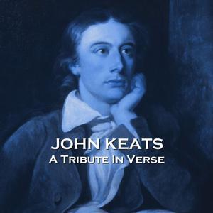 Keats - A Tribute in Verse
