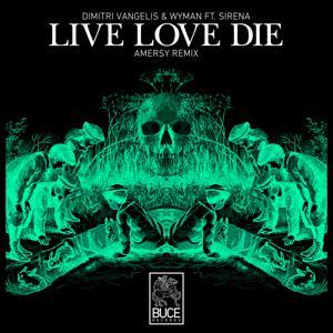 Live Love Die