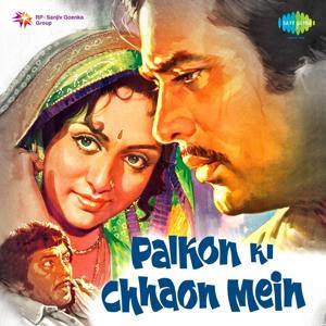 Palkon Ki Chhaon Men (Original Motion Picture Soundtrack)