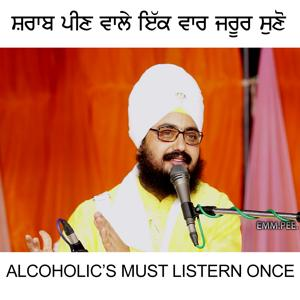 Alcoholic's Must Listern Once