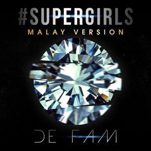 #Supergirls (Malay Version)