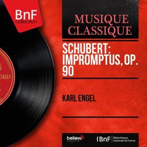 Schubert: Impromptus, Op. 90 (Mono Version)