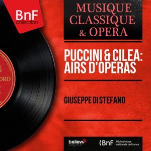 Puccini & Cilea:  Airs d'opéras (Mono Version)