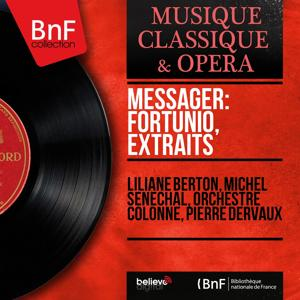 Messager: Fortunio, extraits (Mono Version)