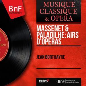 Massenet & Paladilhe: Airs d'opéras (Mono Version)