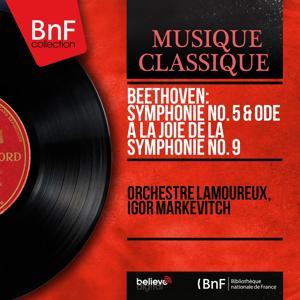 Beethoven: Symphonie No. 5 & Ode à la joie de la Symphonie No. 9 (Mono Version)