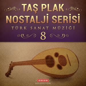 Taş Plak Nostalji Serisi, Vol. 8 (Türk Sanat Müziği)