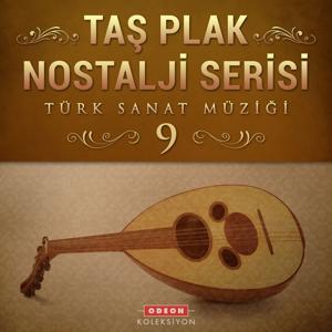 Taş Plak Nostalji Serisi, Vol. 9 (Türk Sanat Müziği)