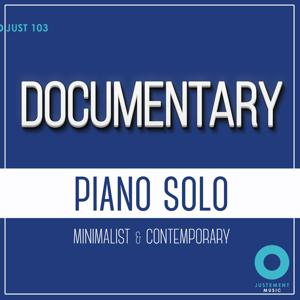 Documentary (Piano Solo: Minimalist & Contemporary)