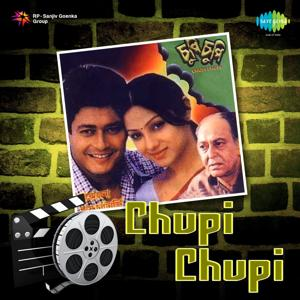 Chupi Chupi (Original Motion Picture Soundtrack)