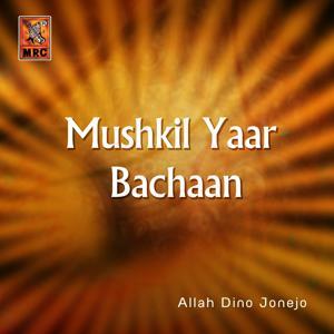 Mushkil Yaar Bachaan