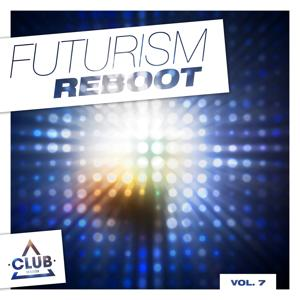 Futurism Reboot, Vol. 7