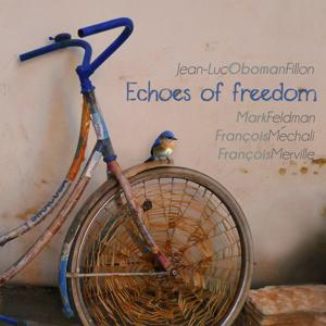 Echoes of Freedom