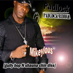 Padlock (Gully Bop N Shauna Chin Diss) [Padlock Riddim]