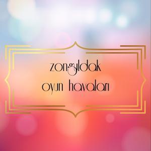 Zonguldak Oyun Havaları