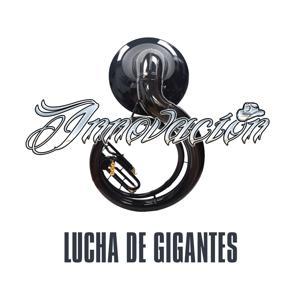 Lucha de Gigantes (Norteño Banda)