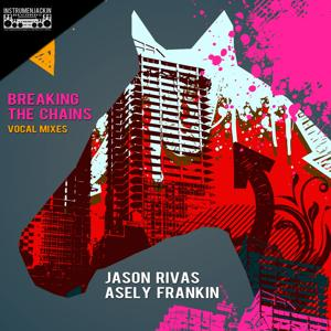 Breaking the Chains (Vocal Mixes)