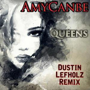 Queens (Dustin Lefholz Remix)