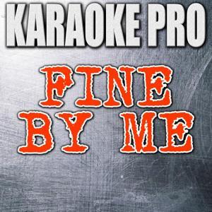Fine By Me (Originally Performed by Chris Brown) [Instrumental Version]
