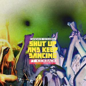 Shut Up N' Keep Dancin
