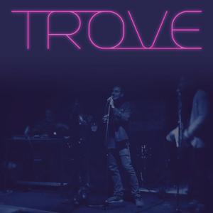 Trove - EP