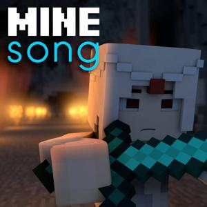 Mine Song (A Minecraft Parody)