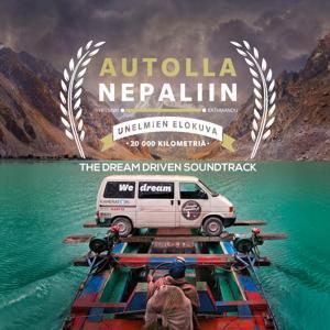 Autolla Nepaliin - Dream Driven (Original Motion Picture Soundtrack)